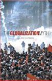 Globalisation Myth, Alan Shipman, 1840463597