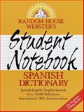 Random House Webster's Student Notebook Spanish Dictionary, RH Disney Staff, 0375703594