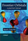 Frontier Orbitals : A Practical Manual, Anh, Nguyen Trong, 0471973599