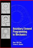 Boundary Element Programming in Mechanics, Gao, Xiao-Wei and Davies, Trevor G., 0521773598