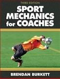 Sport Mechanics for Coaches, Brendan Burkett, 0736083596