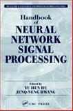 Handbook of Neural Network Signal Processing, Hu, Yu Hen and Hwang, Jeng-Neng, 0849323592