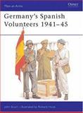 Germany's Spanish Volunteers 1941-45, John Scurr, 0850453593