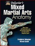 Delavier's Mixed Martial Arts Anatomy, Frederic Delavier and Michael Gundill, 1450463592