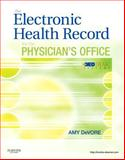 The Electronic Health Record for the Physician's Office with MedTrak Systems, DeVore, Amy, 1455723592