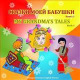 My Grandma's Tales, Svetlana Bagdasaryan and Eliza Garibian, 1482763591