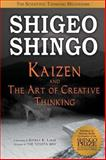 Kaizen and the Art of Creative Thinking, Shingo, Shigeo, 1897363591