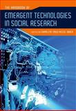 The Handbook of Emergent Technologies in Social Research, , 0195373596