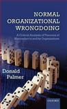 Normal Organizational Wrongdoing 9780199573592