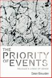 The Priority of Events : Deleuze's Logic of Sense, Bowden, Sean, 0748643591