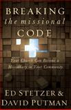 Breaking the Missional Code, Ed Stetzer and David Putman, 0805443592