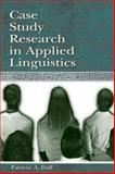 Case Study Research in Applied Linguistics, Duff, Patricia A., 080582359X