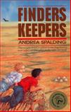 Finders Keepers, Andrea Spalding, 0888783590