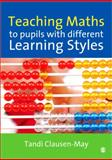 Teaching Maths to Pupils with Different Learning Styles, Clausen-May, Tandi, 1412903599