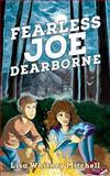 Fearless Joe Dearborne, Lisa Mitchell, 1495933598