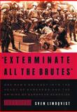 Exterminate All the Brutes, Sven Lindqvist, 1565843592