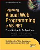 Beginning Visual Web Programming in VB .Net, Daniel Cazzulino and Victor Garcia Aprea, 1590593596