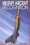 Military Aircraft Recognition, Eden, Paul, 1840373598