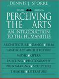 Perceiving the Arts, Sporre, Dennis J., 013022359X