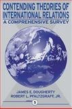 Contending Theories of International Relations : A Comprehensive Survey- (Value Pack W/MySearchLab), Dougherty and Dougherty, James E., 0205703593
