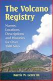 The Volcano Registry, Harris M. III Lentz, 0786493593