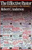 The Effective Pastor, Anderson, Robert C., 0802463592