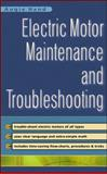 Electric Motor Maintenance and Troubleshooting, Hand, Augie, 0071363599