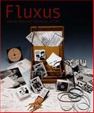 Fluxus and the Essential Questions of Life, , 0226033597
