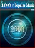100 Years of Popular Music, Alfred Publishing Staff, 0757913598