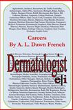 Careers: Dermatologist, A. L. French, 1497513596
