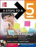 5 Steps to a 5 AP English Language with CD-ROM, 2014-2015 Edition, Murphy, Barbara and Rankin, Estelle, 0071803599