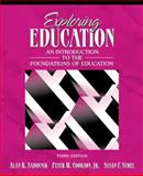 Exploring Education : An Introduction to the Foundations of Education, Sadovnik, Alan and Cookson, Peter, 0205473598