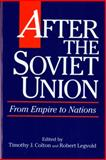 After the Soviet Union : From Empire to Nations, Legvold, Robert H., 0393963594