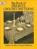 Big Book of Favorite Crochet Patterns, , 0486263592