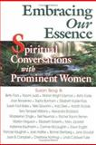 Embracing Our Essence, Susan Skog, 1558743596