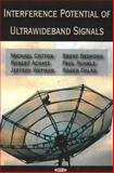 Interference Potential of Ultrawideband Signals, Cotton, Michael, 1600213596