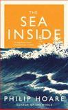 The Sea Inside, Philip Hoare, 1612193595