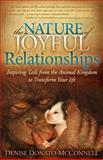The Nature of Joyful Relationships, Denise Donato-McConnell, 1614483590