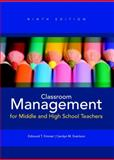 Classroom Management for Middle and High School Teachers, Emmer, Edmund T. and Evertson, Carolyn M., 0132893592