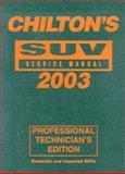 Chilton's SUV Service Manual, 1999-2003 9780801993596