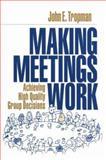 Making Meetings Work 9780803973596