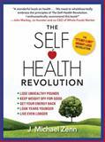 Self-Health Revolution, J. Michael Zenn, 1476703590