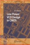 Low Power VCO Design in CMOS, Tiebout, Marc, 3642063594