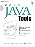 Core Java Tools : Programming with Ant, JUnit and Cactus, Chao, Wellie, 0131413597
