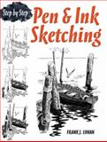 Pen and Ink Sketching, Frank J. Lohan and Art Instruction Staff, 0486483592