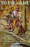 To Die Game, W. McKee Evans, 0815603592