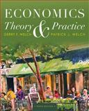 Economics : Theory and Practice, Welch, Patrick J. and Welch, Gerry F., 111823359X