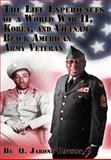 The Life Experiences of a World War Ii, Korea, and Vietnam Black American Army Veteran, Q. Jarone Batson, 1479763594