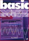 Basic VST Effects, Paul White, 1860743595