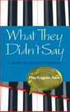 What They Didn't Say, Elizabeth Knowles, 0199203598